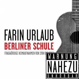 Farin Urlaub Neues Album Berliner Schule