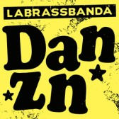 LaBrassBanda - Danzn