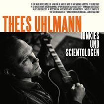 Thees Uhlmann - Junkies und Scientologen
