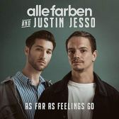 Alle Farben, Justin Jesso - As Far as Feelings Go