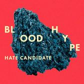Bloodhype - Hate Candidate
