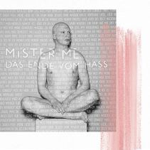 Mister Me -Das Ende vom Hass