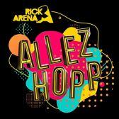 Rick Arena - Allez Hopp