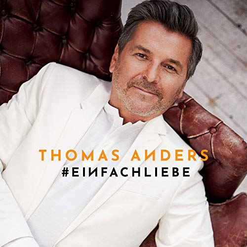 Thomas Anders - Einfach Liebe